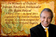 In Memory of Defacto Iranian-American Ambassador Dr. Bijan Pakzad